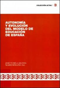 Autonomía y evolución del modelo de educación en españa