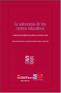 La autonomía de los centros educativos, VI Encuentros sobre educación en El Escorial
