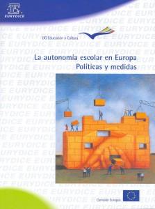 La autonomía escolar en Europa, políticas y medidas