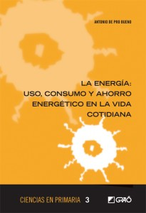 La energía, uso, consumo y ahorro energético en la vida cotidiana