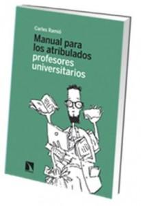 Manual para los atribulados profesores