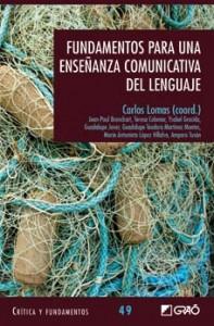 Fundamentos para una enseñanza comunicativa del lenguaje