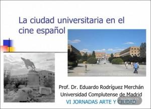 La Ciudad Universitaria en el cine español
