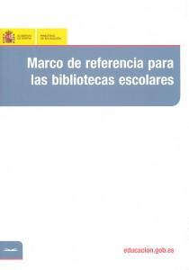 Marco de referencia para bibliotecas escolares