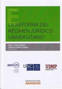 La reforma del régimen jurídico universitario