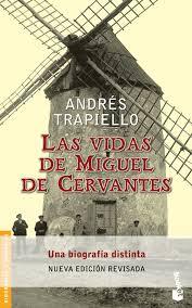 Vidas de Cervantes Trapiello