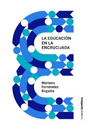 Educacion en la encrucijada