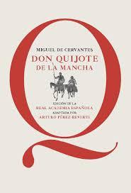 Don Quijote de la Mancha Perez Reverte