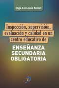 Inspección, supervisión, evaluación y calidad