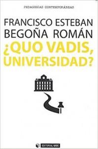 Quo vadis, Universidad