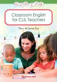 Classroom English for CLIL teachers