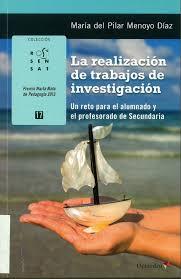 La realizacion de trabajos de investigacion