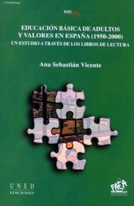 Educación básica de adultos y valores en España1950-2000
