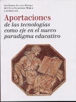 Aportaciones de las tecnologías al nuevo paradigma educativo