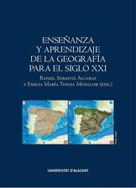 Enseñanza y aprendizaje de la geografía para el siglo XXI