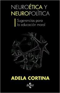 Neuroética y neuropolítica_