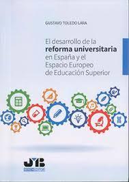 El desarrollo de la reforma universitaria