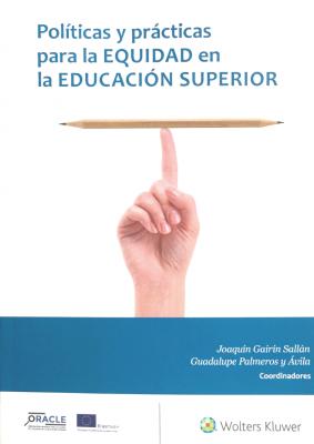 Políticas y prácticas para la equidad en la educación superior