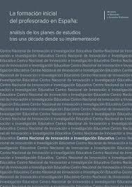 La formación inicial del profesorado en España