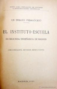 El instituto-escuela de segunda enseñanza de Madrid