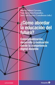 Cómo abordar la educación del futuro