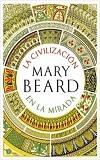 portada_la-civilizacion-en-la-mirada_mary-beard_201901151046