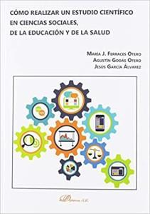 Cómo realizar un estudio científico en ciencias sociales, de la educación y de la salud