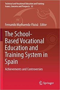 The School-Based Vocational Education and Training System in Spain