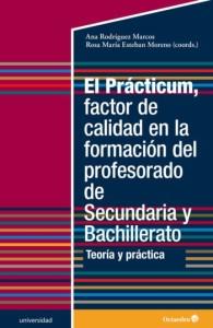 El Prácticum, factor de calidad en la formación del profesorado de Secundaria y Bachillerato