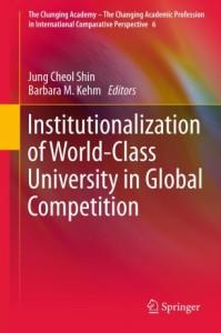 Institutionalization of world class university